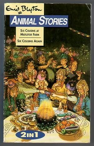 Animal Stories: Six Cousins at Mistletoe Farm: Blyton, Enid