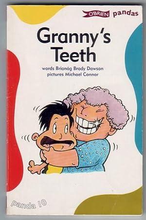 Granny's Teeth: Dawson, Brianog Brady