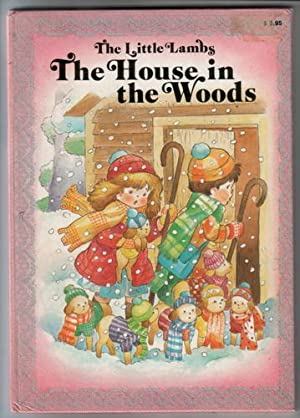 The House in the Woods: Booth, Linda L.