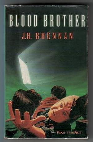 Blood Brother: Brennan, James Herbert