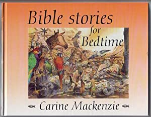 Bible Stories for Bedtime: MacKenzie, Carine