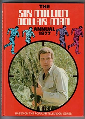 The Six Million Dollar Man Annual 1977