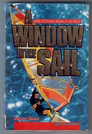 A Window in the Sail: Ross, Mary