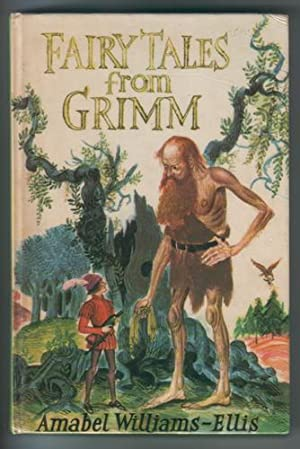 Fairy Tales from Grimm: Williams-Ellis, Amabel
