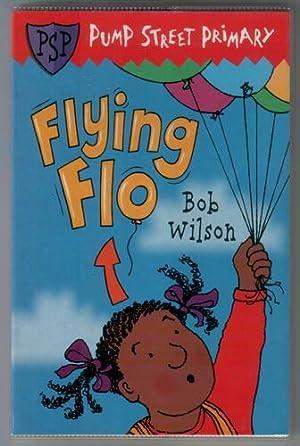 Flying Flo: Wilson, Bob