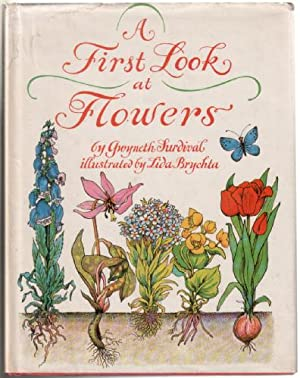 A First look at Flowers and Flowering Plants