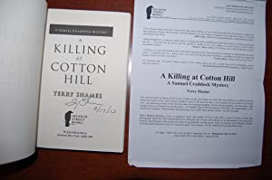 A Killing In Cotton Hill (signed, dated, review copy): Shames, Terry