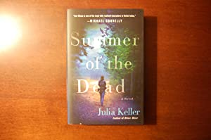 Summer of the Dead (signed and dated): Keller, Julia