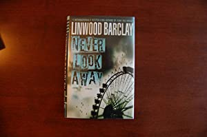 Never Look Away (signed, review copy: Barclay, Linwood