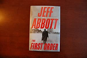 The First Order (signed & dated): Abbott, Jeff