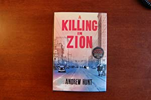 A Killing in Zion (signed): Hunt, Andrew