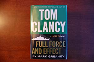 Tom Clancy Full Force and Effect (signed & dated)
