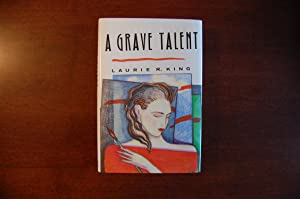 A Grave Talent (signed): King, Laurie R.