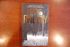 In the evil day (signed & dated): Peter Temple