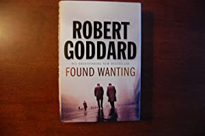 Found Wanting (signed): Goddard, Robert