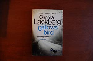 The Gallows Bird (signed & dated): Lackberg, Camilla