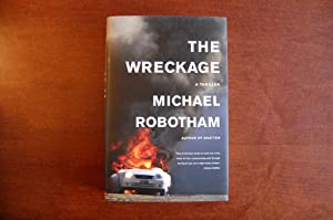 The Wreckage (signed): Robotham, Michael