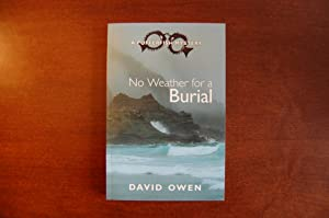 No Weather For A Burial (signed & dated): Owen, David