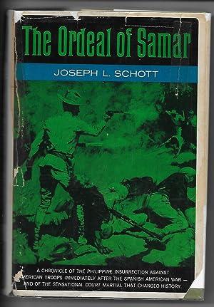 THE ORDEAL OF SAMAR: Schott, Joseph L.