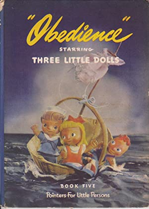 Obedience Starring Three Little Dolls, Book Five,: Virginia Parkinson and