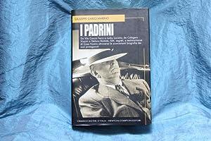 I Padrini. Da Virto Cascio Ferro a: Marino, Giuseppe Carlo