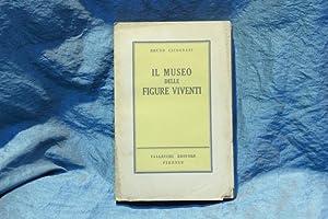 Il museo delle figure viventi. (racconti).: Cicognani, Bruno