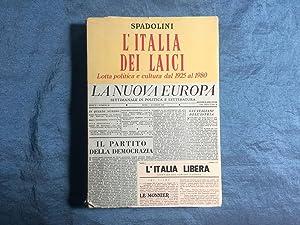 L'Italia dei laici. Lotta politica e cultura: Spadolini, Giovanni
