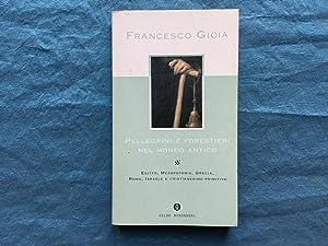 Pellegrini e forestieri nel mondo antico: Gioia, Francesco