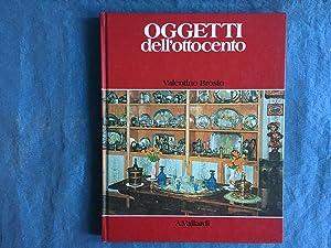 Oggetti nella casa italiana dell'ottocento. Brosio. Vallardi: Brosio, Valentino