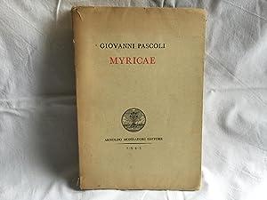 Myricae. Giovanni Pascoli Mondadori 1943: Pascoli, Giovanni