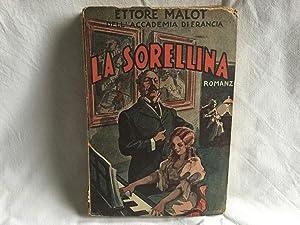 La sorellina. Malot Sacse 1938: Malot, Ettore