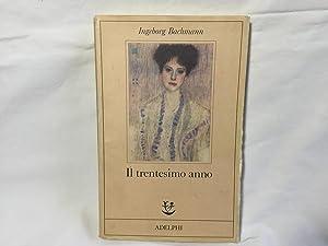 Il trentesimo anno. Ingeborg Bachmann Adelphi 1987: Bachmann, Ingeborg