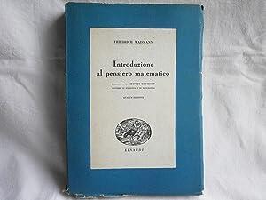 Introduzione al pensiero matematico. Waisman Einaudi 1944: Waismann, Friedrich