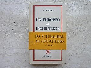 Un europeo in Inghilterra. Huizinga Il Borghese: Huizinga, J.H.