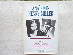 Anais Nin e Henry Miller. Storia di: Nin, Anais e