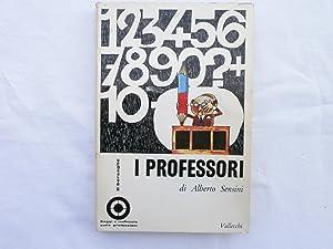 I professori. Alberto Sensini Vallecchi 1968: Sensini, Alberto