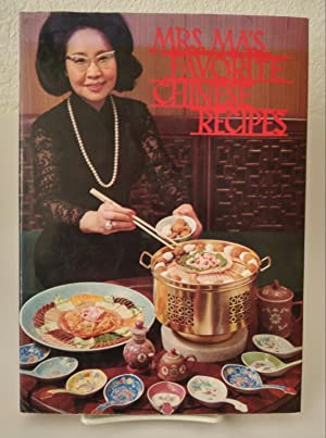 Mrs. Ma's Favorite Chinese Recipes: Ma, Mancy Chih