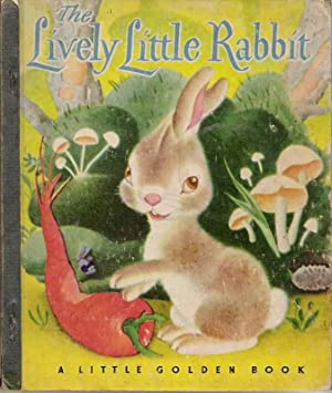 THE LIVELY LITTLE RABBIT - A Little: Ariane