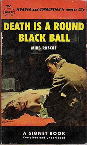 Death is a Round Black Ball: Mike Roscoe