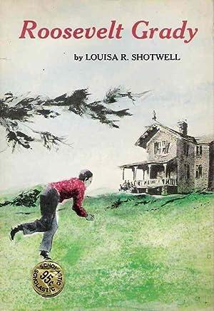 Roosevelt Grady: Louisa R Shotwell