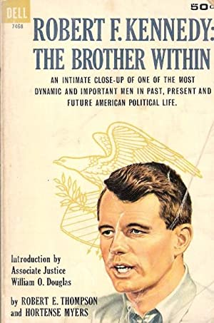 Robert F. Kennedy: The Brother Within: Hortense Myers, Robert