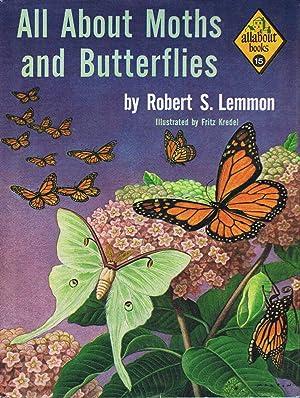 All About Moths & Butterflies: Lemmon, Robert