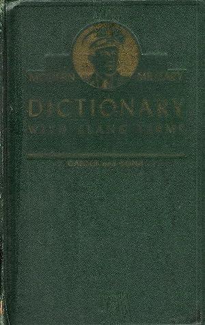 A Modern Military Dictionary. Ten Thousand Technical: Garber, Max B.