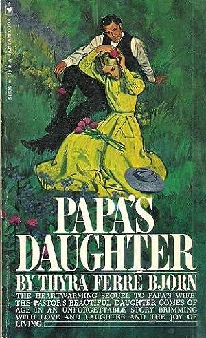 Papas Daughter: Bjorn, Thyra Ferre