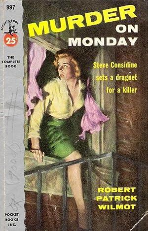 Murder on Monday: Robert Patrick Wilmot