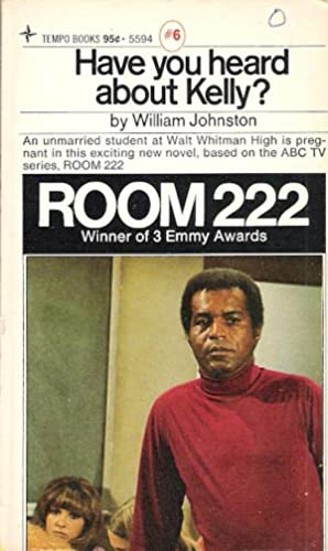 Have You Heard About Kelly?: Room 222 #6: William Johnston