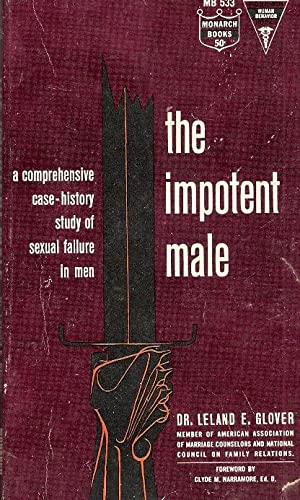 The Impotent Male: Leland E. Glover