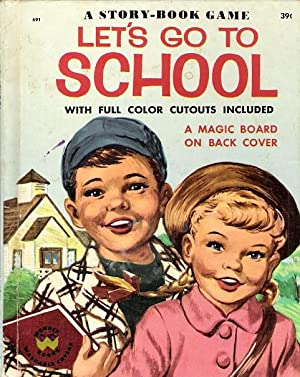 Let's Go to School: Edwards, Annette