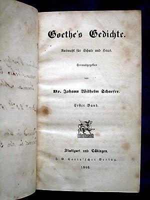 Goethe's Gedichte,. Auswahl fur Schule und Haus.: Goethe, Johann Wilhelm Schaefer