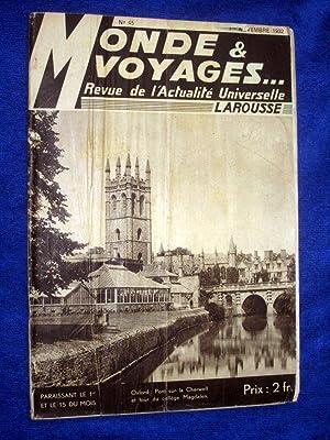 Monde et Voyages. No 45, 1er Novembre 1932, Revue de l'Actualité Universelle. includes ...